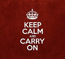 Keep Calm and Carry On - Glossy Red Leather by sitnica