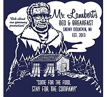Mr. Lambert's Bed & Breakfast Photographic Print