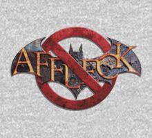 Affleck is NOT Batman by VanHogTrio