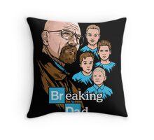 Breaking Dad Throw Pillow