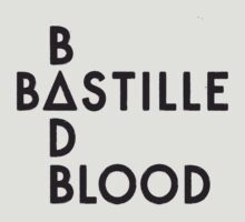 Bastille - Bad Blood by Jean Marie Fuentes