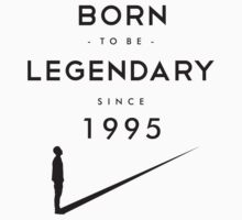 Born to be Legendary - 1995 by matze77