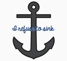 I Refuse to sink by Samuel Telford