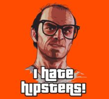 I HATE HIPSTERS! - TREVOR GTA V by Victor Ullmann