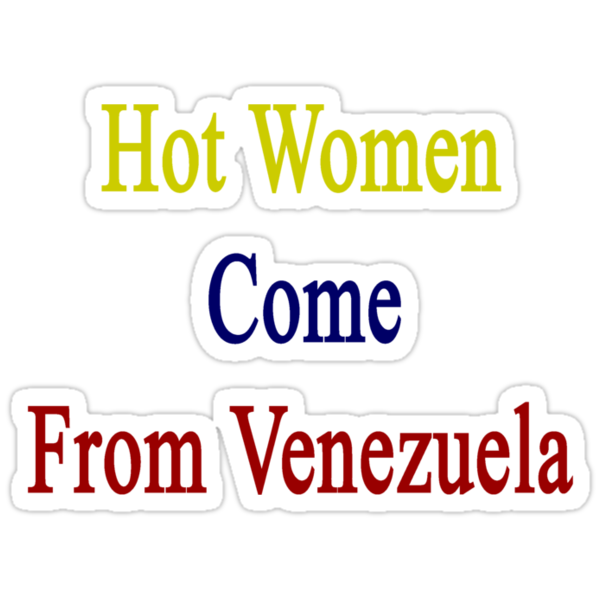 Hot Women Come Venezuela  by supernova23