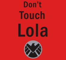 Don't Touch Lola by WHOVIAN423