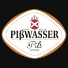 Pißwasser Label by MrHSingh