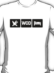 Eat - WOD - Sleep T-Shirt
