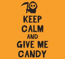 Keep calm and give me candy by nektarinchen