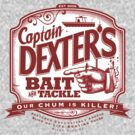 Dexter's Bait & Tackle by Captain RibMan