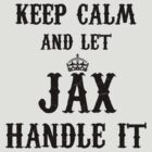 Jax Handle It by QuinOfWesteros
