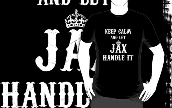 Keep Calm Jax by QuinOfWesteros