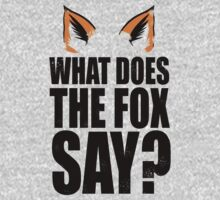 What Does The Fox Say? by Look Human