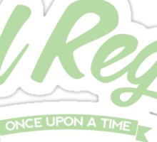 Once Upon a Time - Evil Regal - Green Sticker
