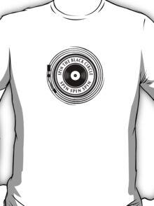 Spin the black circle T-Shirt