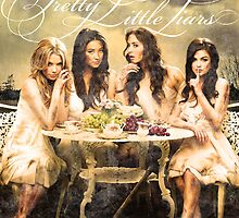 Pretty Little Liars Poster by TheMoultonator