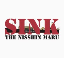 SINK THE NISSHIN MARU by derekian