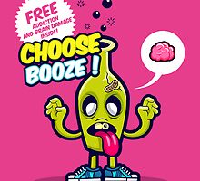 Choose Booze by ArigatoDesigns