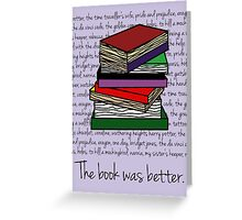 The book was better. Greeting Card
