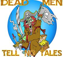 Dead Men Tell No Tales by Skree