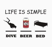 Life Is Simple Dive Beer Bed Black by BelfastBoy