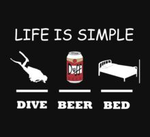 Life Is Simple Dive Beer Bed White by BelfastBoy