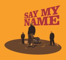 Breaking Bad - Heisenberg - Say my name! T-shirt by gstoyanov