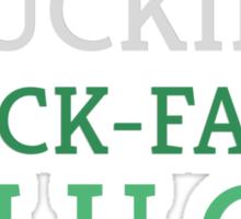 Shuckiest Shuck-Faced Shuck Sticker