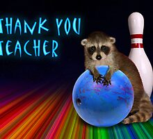 Thank You Teacher Raccoon by jkartlife