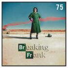 Breaking Frank  by KyleRowe