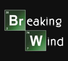 Breaking Wind - Parody T shirt by BlueShift
