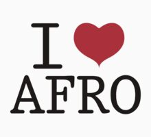 I Love Afro by electricoo
