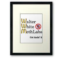 Breaking Bad - Walter White Methlabs - i'm loving it Framed Print