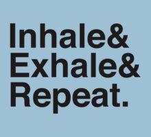 Inhale& Exhale& Repeat. Black Kids Clothes