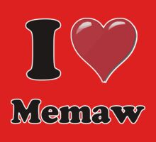 I Heart Memaw by HighDesign