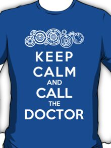 Keep Calm And Call The Doctor (Gallifreyan Version) T-Shirt