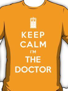 Keep Calm I Am The Doctor T-Shirt