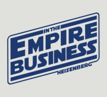Empire Business by geekchic  tees