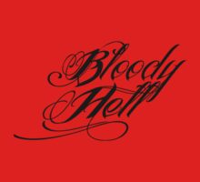 Bloody Hell by Vana Shipton