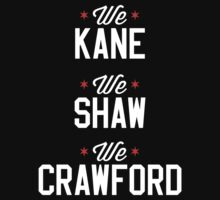 Kane, Shaw, and Craw by Jordan Aschwege