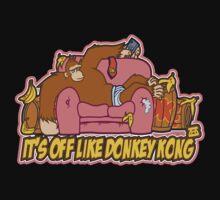 It's Off Like Donkey Kong  by EasternSunrise