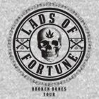 LADS OF FORTUNE BROKEN BONES TOUR by huliodoyle