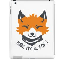 Hello, I'm a FOX! iPad Case/Skin