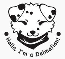 Hello, I'm a Dalmatian! by ImpyImp