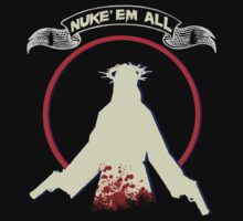 Nuke'Em All by mezzluc