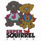 Super Squirrel Squad by Angry Squirrel Studio