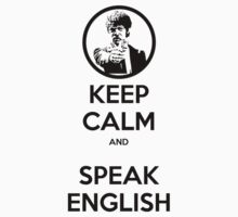 Keep Calm and Speak English Kids Clothes