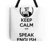 Keep Calm and Speak English Tote Bag