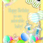 Happy Birthday to an Adorable Baby Greeting Card and Postcards by Clickcreations