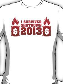 I Survived Shutdown 2013 T-Shirt